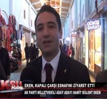 Eken,Kapalı Çarşı Esnafını Ziyaret Etti-Aksu Tv