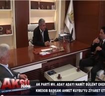 KMESOB Ahmet Kuybu Beyi Ziyaretimiz-Aksu Tv